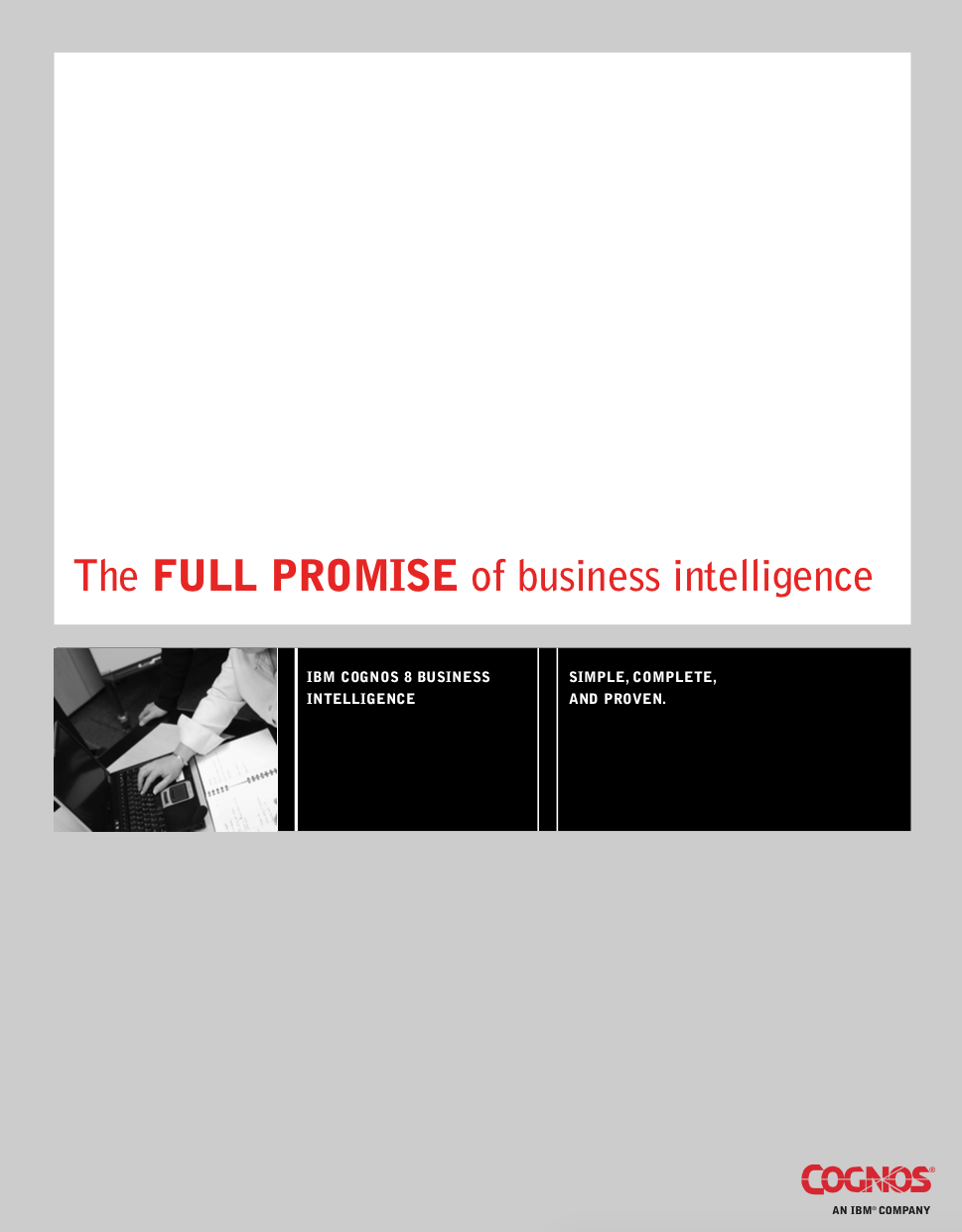 The Full Promise of Business Intelligence